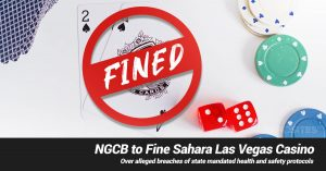 Nevada Gaming Control Board to Fine Sahara Las Vegas Casino