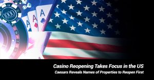 Casino Reopening Takes Focus in the US