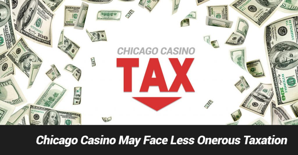 Image of Chicago Casino which may see a tax reduction