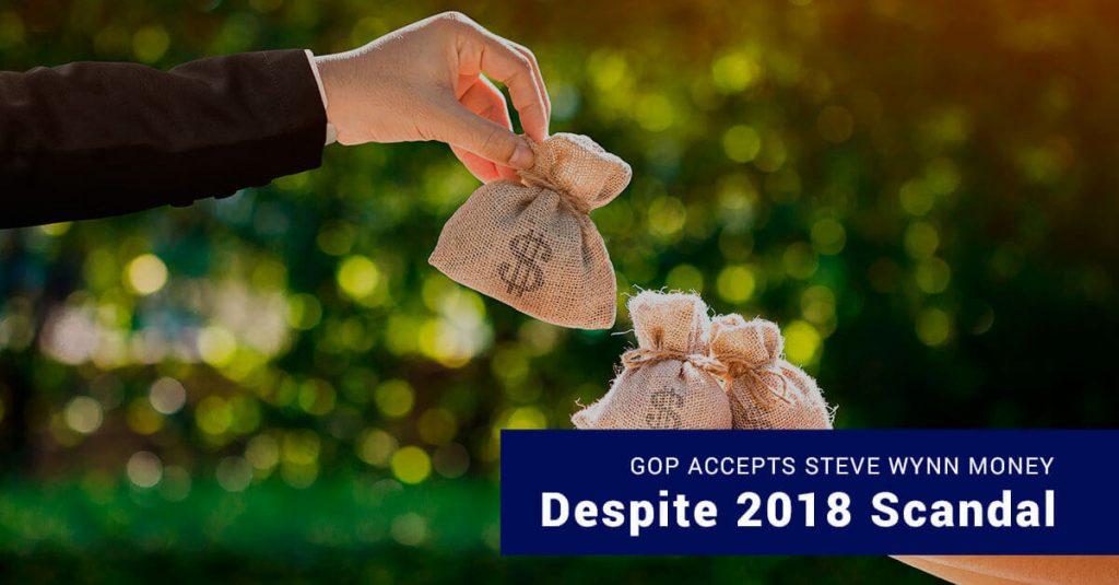 GOP Accepts Steve Wynn's Money Despite 2018 Scandal