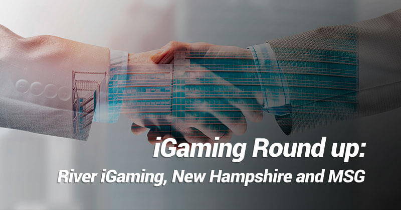 Igaming Round Up: River iGaming, New Hampshire and MGS