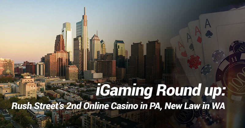 Igaming Round up, Rush Street's second casino in PA