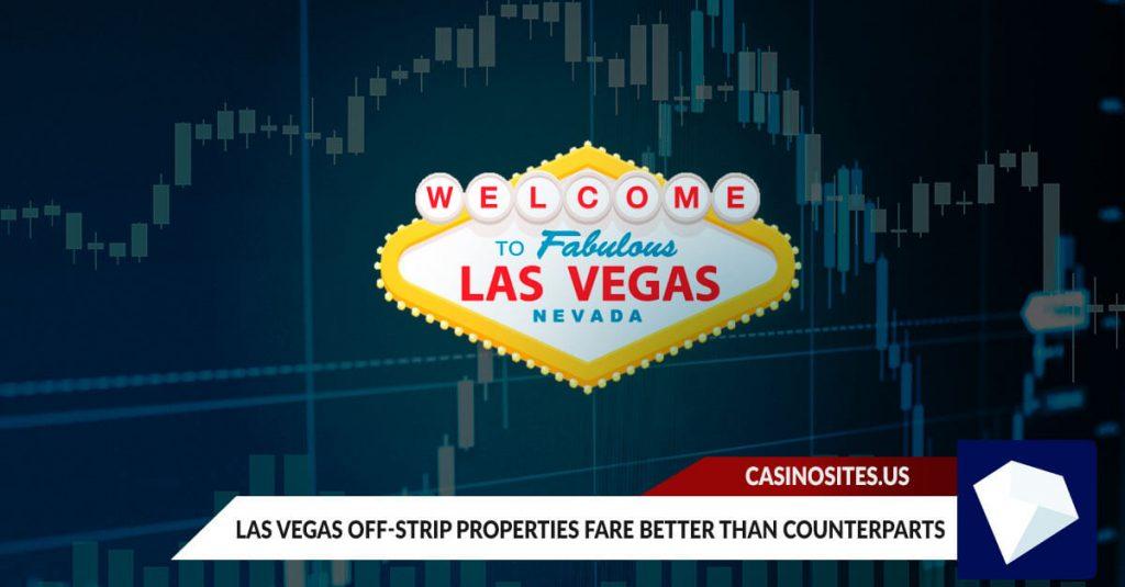 Las Vegas Off-Strip Properties fare better than counterparts