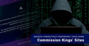 Massive Cyberattack Temporarily Takes Down Commission Kings' Sites