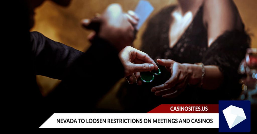 Nevada to Loosen Restrictions on Meetings and Casinos
