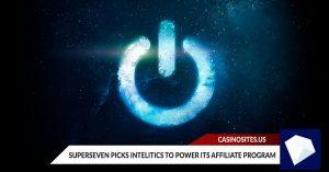 SuperSeven Picks Intelitics to Power Its Affiliate Program