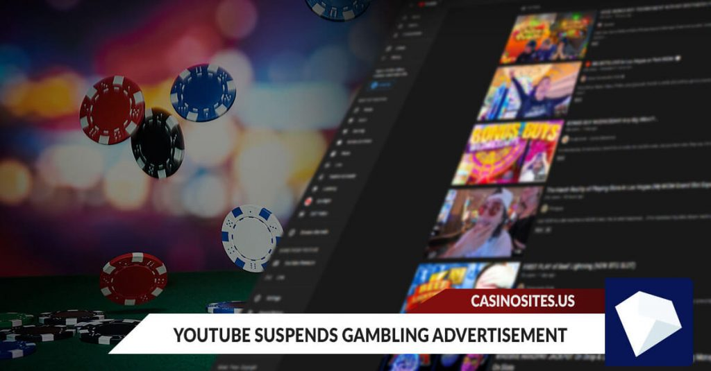 YouTube Suspends Gambling Advertisement