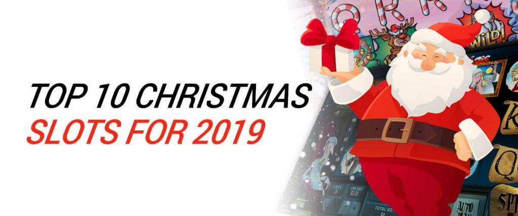 Top 10 Christmas Slots 2019