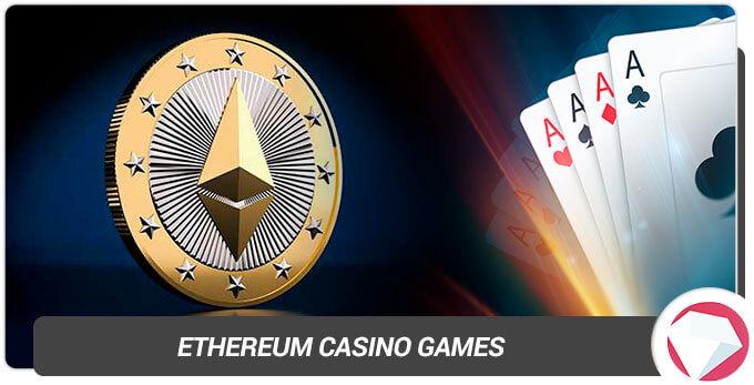 Ethereum Casino Games