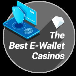 Best E-Wallet Casinos badge