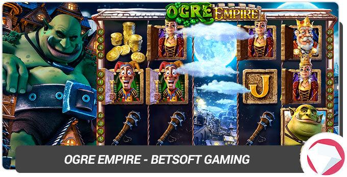 Ogre Empire BetSoft Gaming