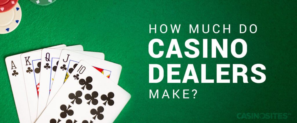 How much do casino dealers make?