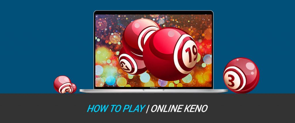 How to Play Online Keno