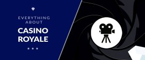 James Bond Casino Royale – All You Need to Know (Cast, Movies, Breakdowns)