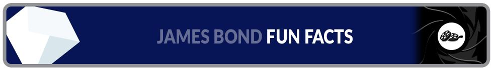 James Bond Fun Facts Banner