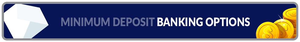 Minimum deposit banking methods banner