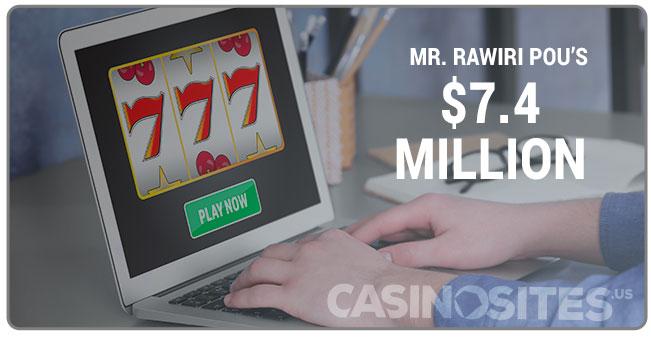 Image of Mr Rawiri Pou $7.4 Million Online Casino Win