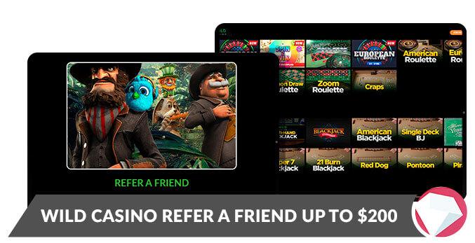 Wild Casino Refer a Friend up to $200