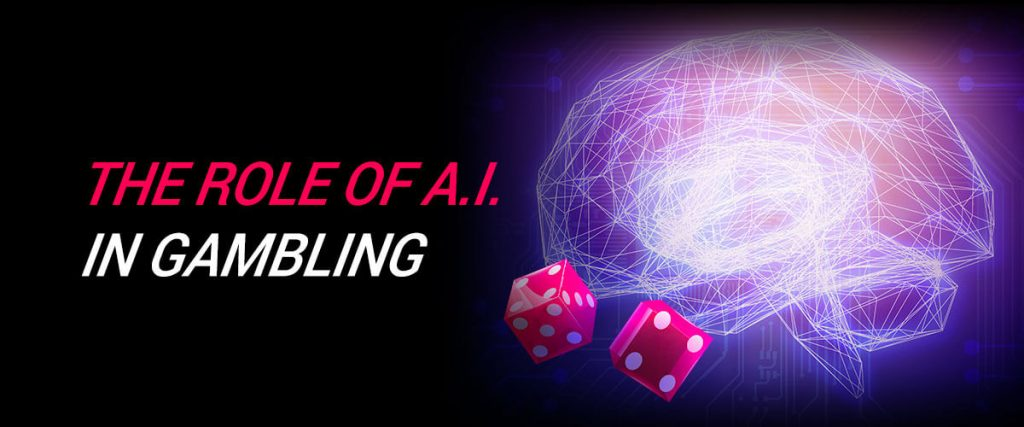 The Role of A.I. in Gambling
