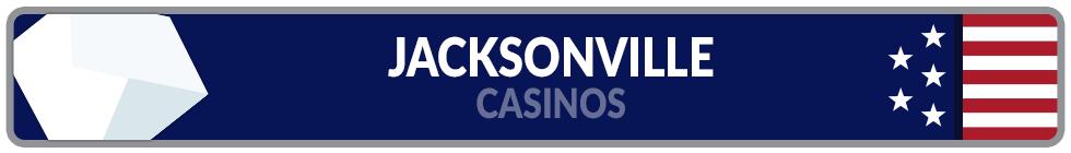Image of Jacksonville Casinos Banner