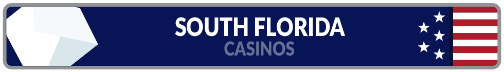 Image of South Florida Casinos Banner