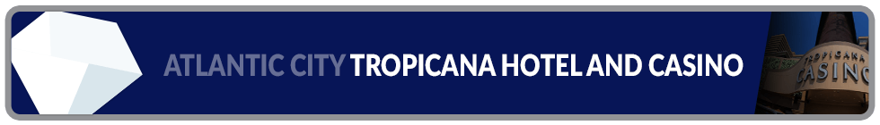 Image of Tropicana Hotel & Casino in Atlantic City